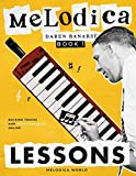 Melodica Lessons : The complete melodica tutorial with ONLINE AUDIO, technique, theory and reading music