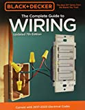 Black & Decker The Complete Guide to Wiring, Updated 7th Edition: Current with 2017-2020 Electrical Codes (Black & Decker Complete Guide)