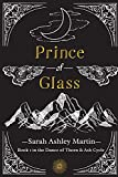 Prince of Glass (The Dance of Thorn & Ash Cycle)