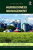 Agribusiness Management (Routledge Textbooks in Environmental and Agricultural Economics)
