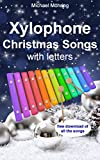 Xylophone Christmas Songs: with letters