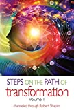 Steps on the Path of Transformation Volume 1 (Explorer Race)