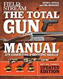 Total Gun Manual (Field & Stream): Updated and Expanded! 375 Essential Shooting Skills (2)