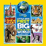National Geographic Little Kids First Big Book of the World (Little Kids First Big Books)