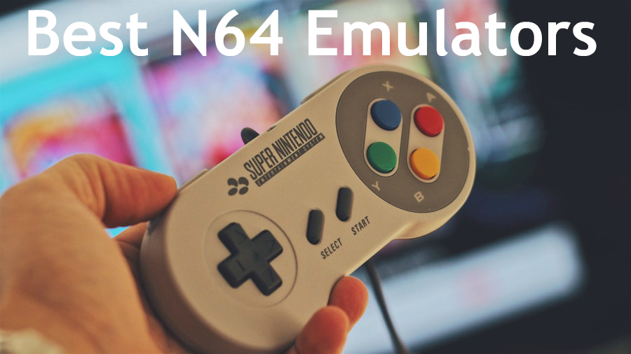Best N64 Emulators for Android, PC, iOS, Mac, Windows, Linux